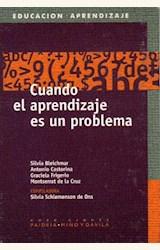Papel CUANDO EL APRENDIZAJE ES UN PROBLEMA