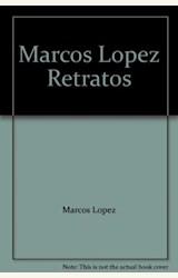 Papel MARCOS LOPEZ. RETRATOS