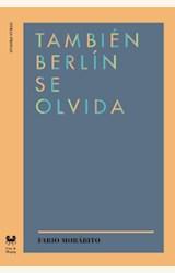 Papel TAMBIEN BERLIN SE OLVIDA