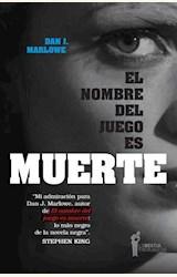 Papel EL NOMBRE DEL JUEGO ES MUERTE