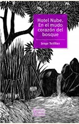 Papel HOTEL NUBE. EN EL MUNDO CORAZON DEL BOSQUE