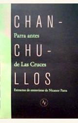 Papel CHANCHULLOS, PARRA ANTES DE LAS CRUCES