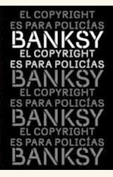 Papel EL COPYRIGHT ES PARA POLICÍAS