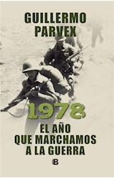 E-book 1978. El año que marchamos a la guerra