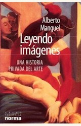 Papel LEYENDO IMAGENES (UNA HISTORIA PRIVADA DEL ARTE)
