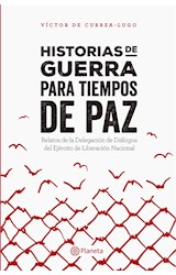 E-book Historias de guerra para tiempos de paz