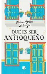E-book Qué es ser antioqueño