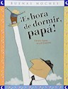 Libro Es Hora De Dormir Papa !