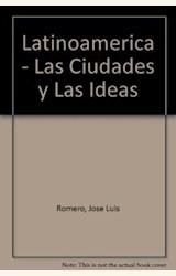 Papel LATINOAMERICA: LAS CIUDADES Y LAS IDEAS