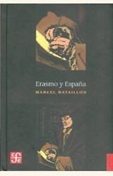 Papel ERASMO Y ESPAÑA. ESTUDIOS SOBRE LA HISTORIA ESPIRITUAL DEL S