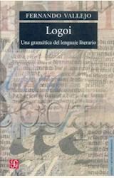 Papel LOGOI. UNA GRAMATICA DEL LENGUAJE LITERARIO