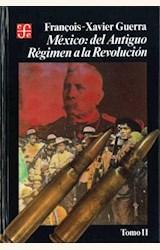Papel MÉXICO: DEL ANTIGUO RÉGIMEN A LA REVOLUCIÓN. TOMO II