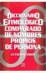Papel DICCIONARIO ETIMOLOGICO COMPARADO DE NOMBRES PROPIOS DE PERSONA