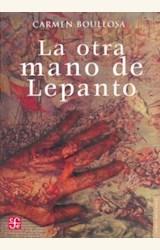 Papel OTRA MANO DE LEPANTO, LA