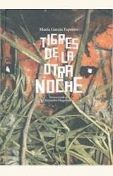 Papel TIGRES DE LA OTRA NOCHE (PREMIO HISPANOAMERICANO DE POESIA P