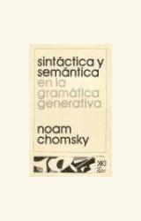 Papel SINTACTICA Y SEMANTICA EN LA GRAMATICA GENERATIVA