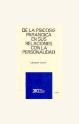 Papel DE LA PSICOSIS PARANOICA EN SUS RELACIONES CON LA PERSONAL.