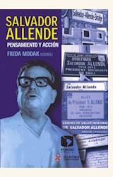 Papel SALVADOR ALLENDE. PENSAMIENTO Y ACCION