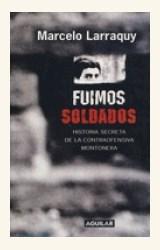 Papel FUIMOS SOLDADOS 11/06