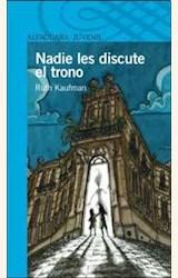 Papel NADIE LES DISCUTE EL TRONO