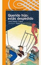 Papel QUERIDO HIJO: ESTAS DESPEDIDO