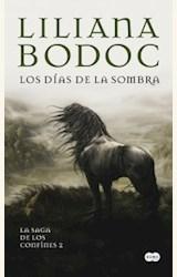 Papel LOS DIAS DE LA SOMBRA- LA SAGA DELOS CONFINES 2