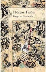 Papel FUEGO EN CASABINDO