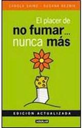 Papel EL PLACER DE NO FUMAR NUNCA MAS