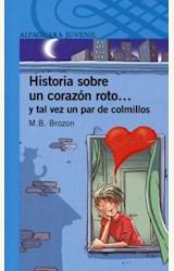 Papel HISTORIA SOBRE UN CORAZON ROTO Y TAL VEZ UN PAR DE COLMILLOS