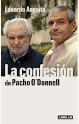 Papel LA CONFESION DE PACHO O'DONNELL