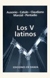 Papel V LATINOS, LOS (AUSONIO, CATULO/CLAUDIANO/MARCIAL/PENTADIO