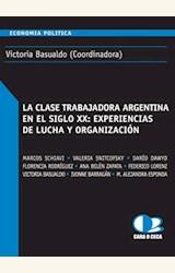 Papel LA CLASE TRABAJADORA ARGENITNA EN EL SIGLO XX: EXPERIENCIAS DE LUCHA Y ORGANIZACION