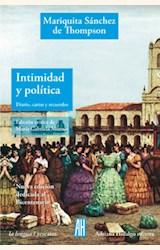 Papel INTIMIDAD Y POLITICA (DIARIO, CARTAS Y RECUERDOS)