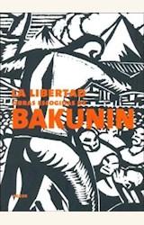 Papel LIBERTAD, LA. OBRAS ESCOGIDAS DE BAKUNIN