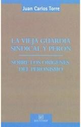 Papel VIEJA GUARDIA SINDICAL Y PERON, LA