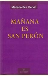 Papel MAÑANA ES SAN PERÓN