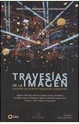 Papel TRAVESIAS DE LA IMAGEN. HISTORIAS DE LAS ARTES VISUALES EN LA ARGENTINA. VOL. I