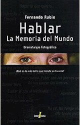 Papel HABLAR. LA MEMORIA DEL MUNDO