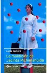 Papel MALDICION DE JACINTA PICHIMAHUIDA, LA