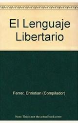 Papel EL LENGUAJE LIBERTARIO