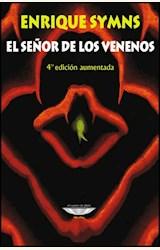 Papel EL SEÑOR DE LOS VENENOS 6° edición