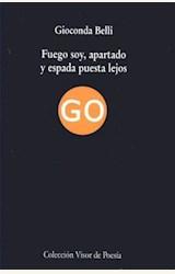 Papel FUEGO SOY, APARTADO Y ESPADA PUESTA LEJOS