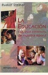 Papel LA EDUCACION Y LA VIDA ESPIRITUAL DE NUESTRA EPOCA