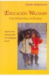 Papel PEDAGOGIA WALDORF. UNA EDUCACION HACIA LA LIBERTAD