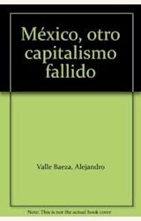 Papel MEXICO, OTRO CAPITALISMO FALLIDO