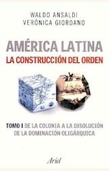 Papel AMERICA LATINA. LA CONSTRUCCION DEL ORDEN