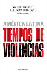 Papel AMERICA LATINA, TIEMPOS DE VIOLENCIAS