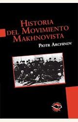 Papel HISTORIA DEL MOVIMIENTO MAKHNOVISTA