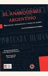 Papel EL ANARQUISMO ARGENTINO