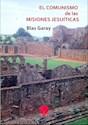 Libro El Comunismo De Las Misiones Jesuiticas